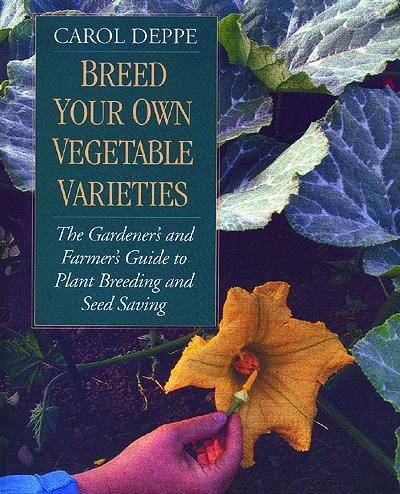 Breeding Your Own Vegetable Varieties